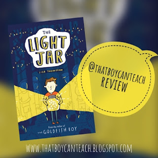 The Light Jar by Lisa Thompson That Boy Can Teach Review