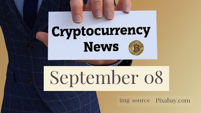 Cryptocurrency News Cast For September 8th 2020 ?