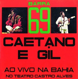 1972 - Barra 69- Caetano E Gil Ao Vivo Na Bahia
