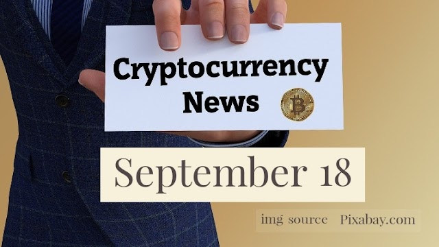 Cryptocurrency News Cast For September 18th 2020 ?