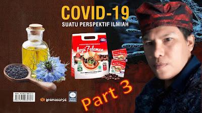 Pencegahan dan Pengobatan Covid-19 Dengan Pengobatan Tradisional (Herbal) Part 3