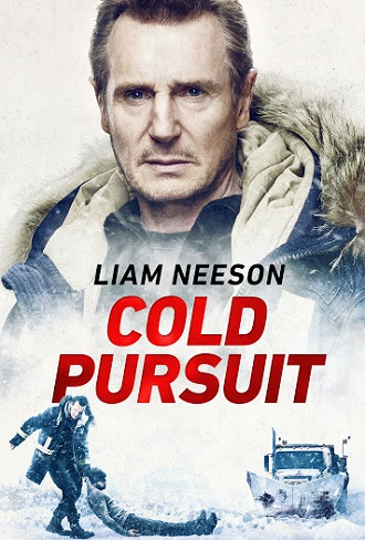 Download Cold Pursuit (2019) Full Hindi Dual Audio Movie Download 720p [1GB] Bluray Free Watch Online Word4ufree