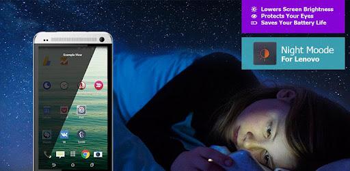 Night Mode for Lenovo - Apps on Google Play