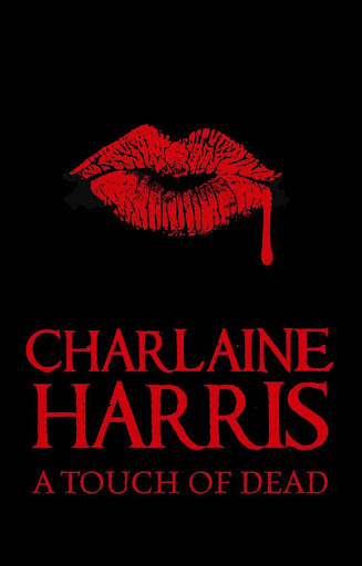 charlaine harris a touch of dead  summary