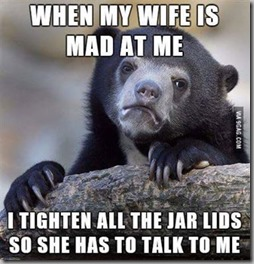 when wife is mad