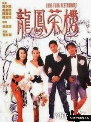 Phim Trà Lầu Long Phụng - Lung Fung Restaurant (1990)