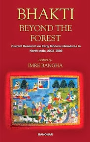 [Bangha: Bhakti Beyond the Forest, 2013]