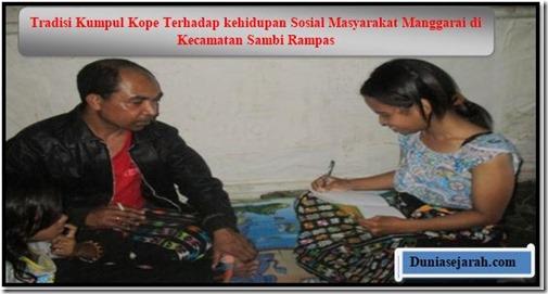 Tradisi Kumpul Kope Terhadap kehidupan Sosial Masyarakat Manggarai di Kecamatan Sambi Rampas