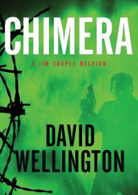 Chimera By David Wellington