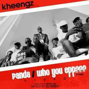 20160501232245 [Audio + Video] Kheengz - Panda/Who you epp (Cover)