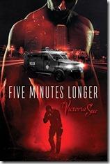 five minutes longer