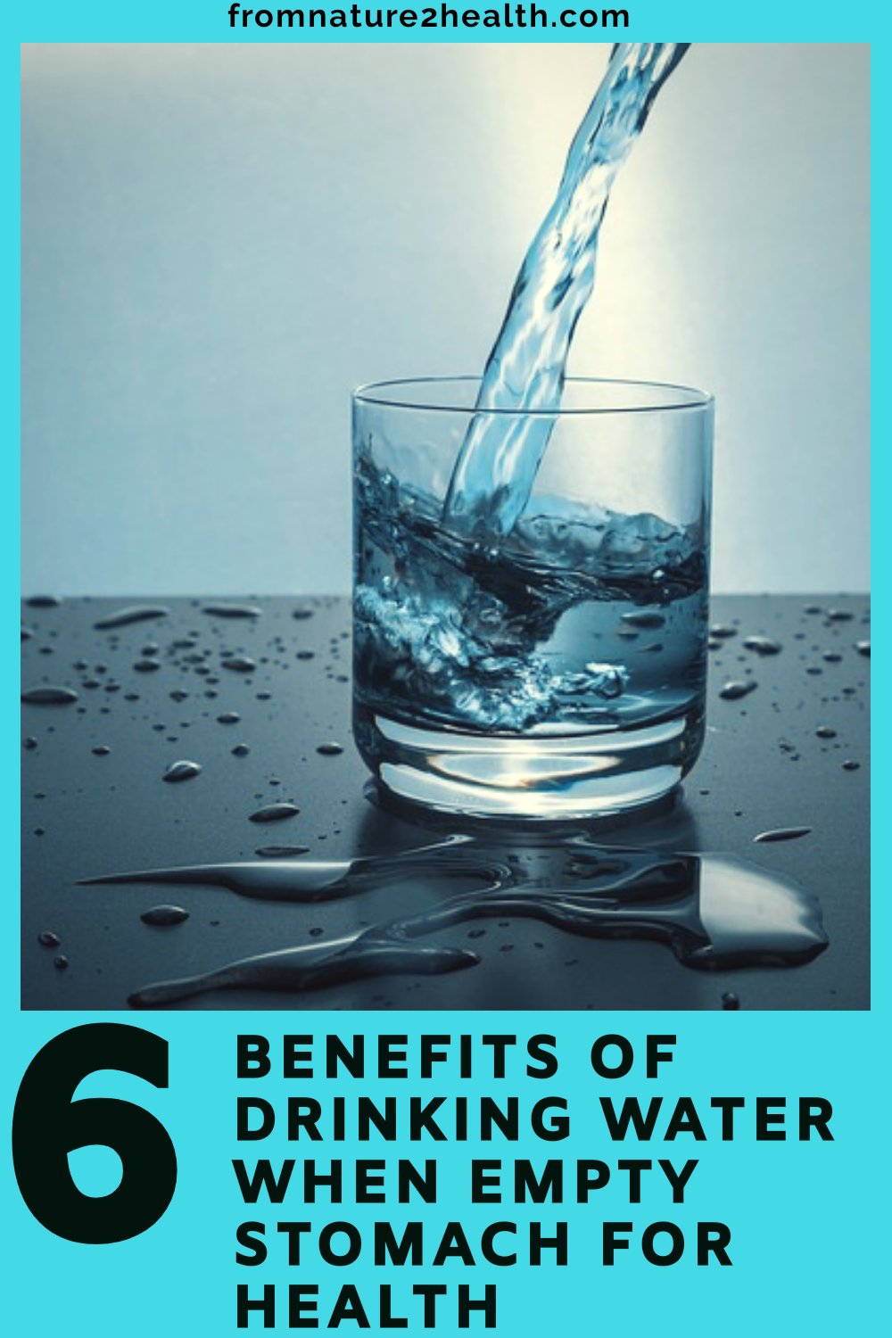 6 Benefits of Drinking Water when Empty Stomach for Health