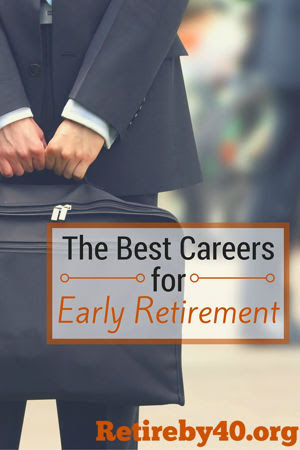The Best Careers for Early Retirement