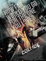 Collide -  Quái xế