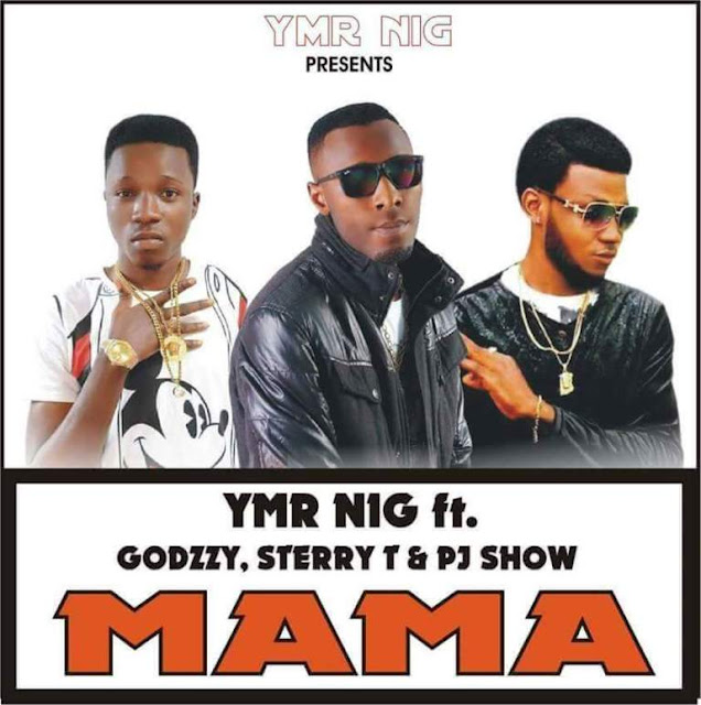 Music: YMRNIG ft GODZZY, STERRY T, & PJ SHOW – MAMA Prod. By Hotice Exclusive