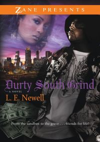 Durty South Grind By L. E. Newell