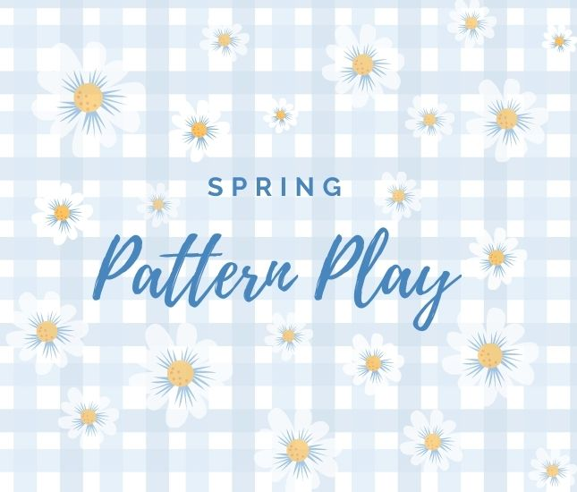 spring patterns to mix and match