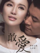 Dare to Love China Drama