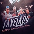 Capa Favelado – DJay W part. MC Kelvinho, MC Cabelinho e MC Hariel Mp3 Grátis