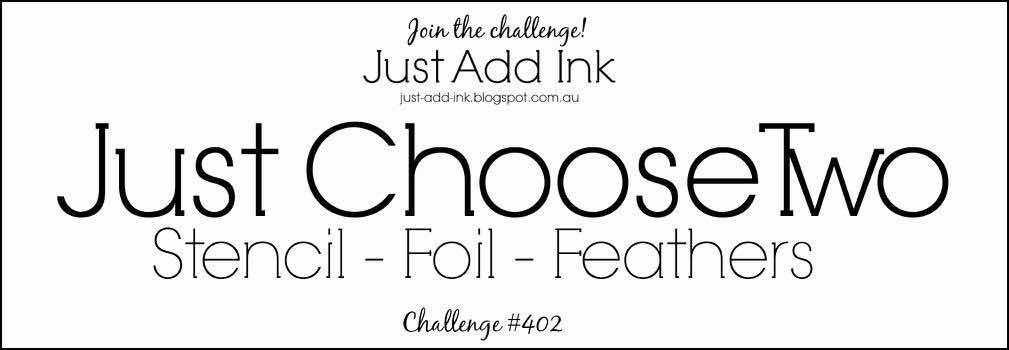 https://just-add-ink.blogspot.com/2018/03/just-add-ink-402choose-two.html