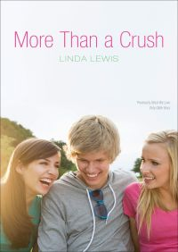 More Than a Crush By Linda Lewis