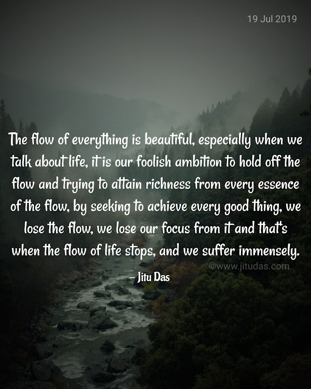 Flow of life quotes by Jitu Das quotes 2019