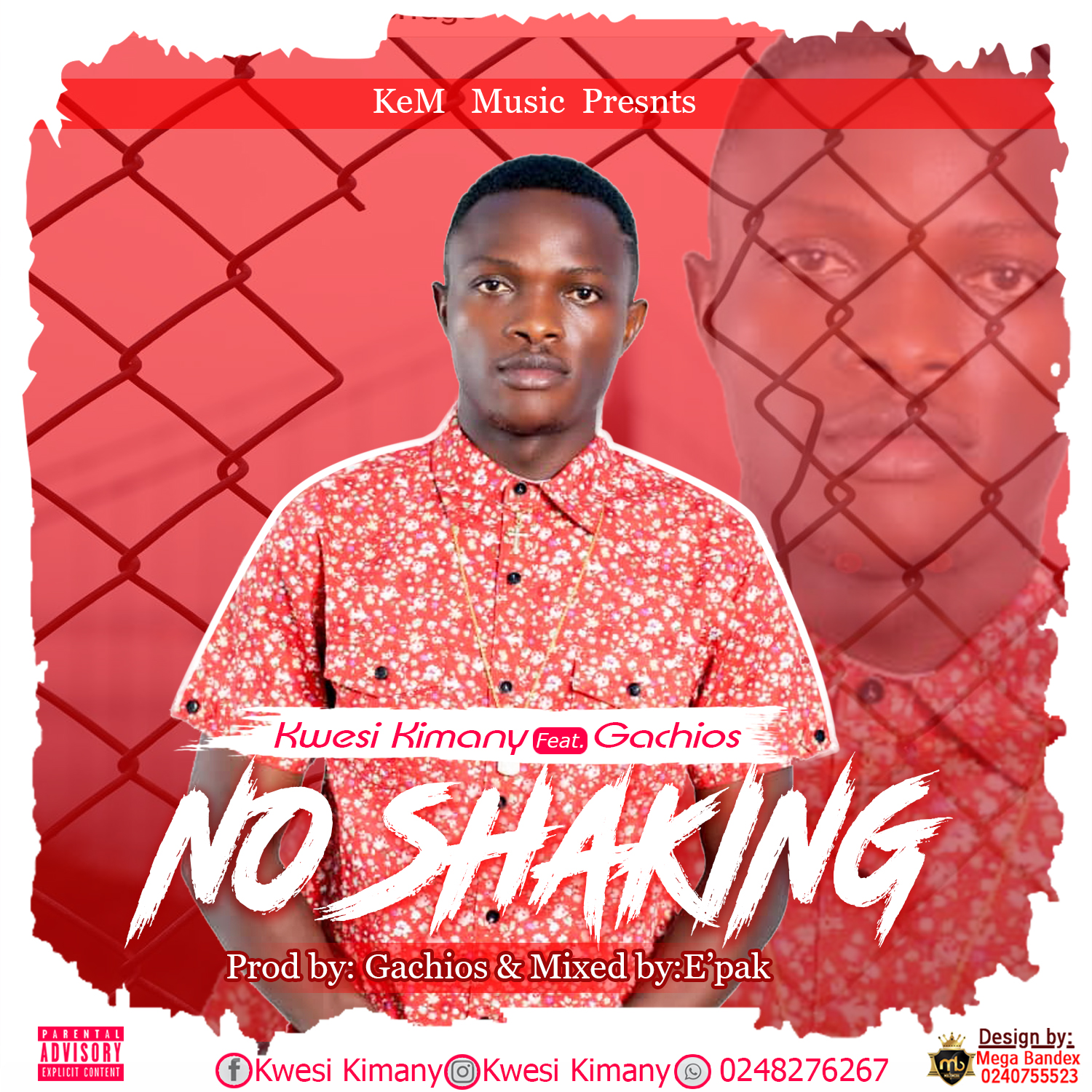 Kwesi Kimany - No Shaking Ft Gachios