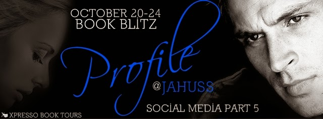 Book Blitz: Profile by JA Huss