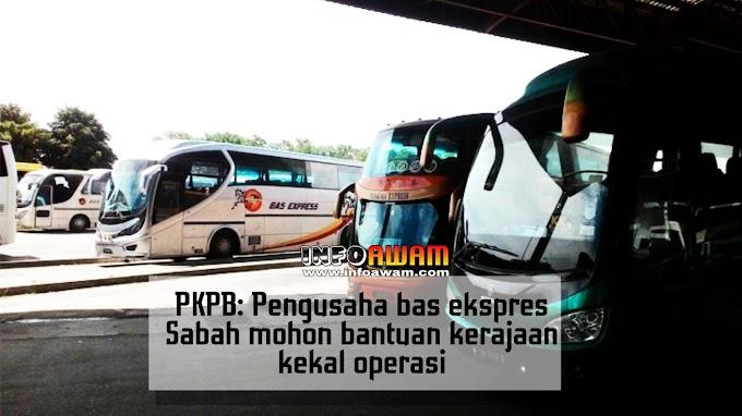 PKPB: Pengusaha bas ekspres Sabah mohon bantuan kerajaan kekal operasi