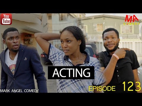 DOWNLOAD COMEDY SKIT: ACTING (Mark Angel Comedy)
