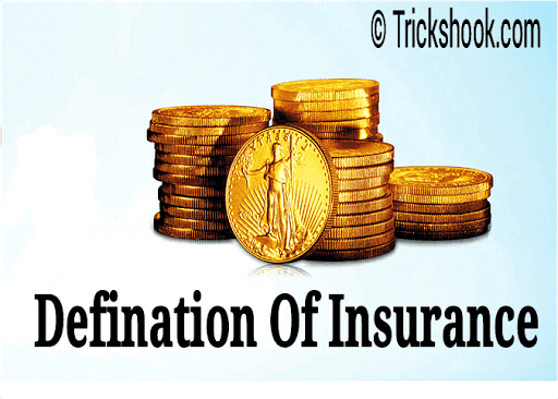 Defination Of Insurance