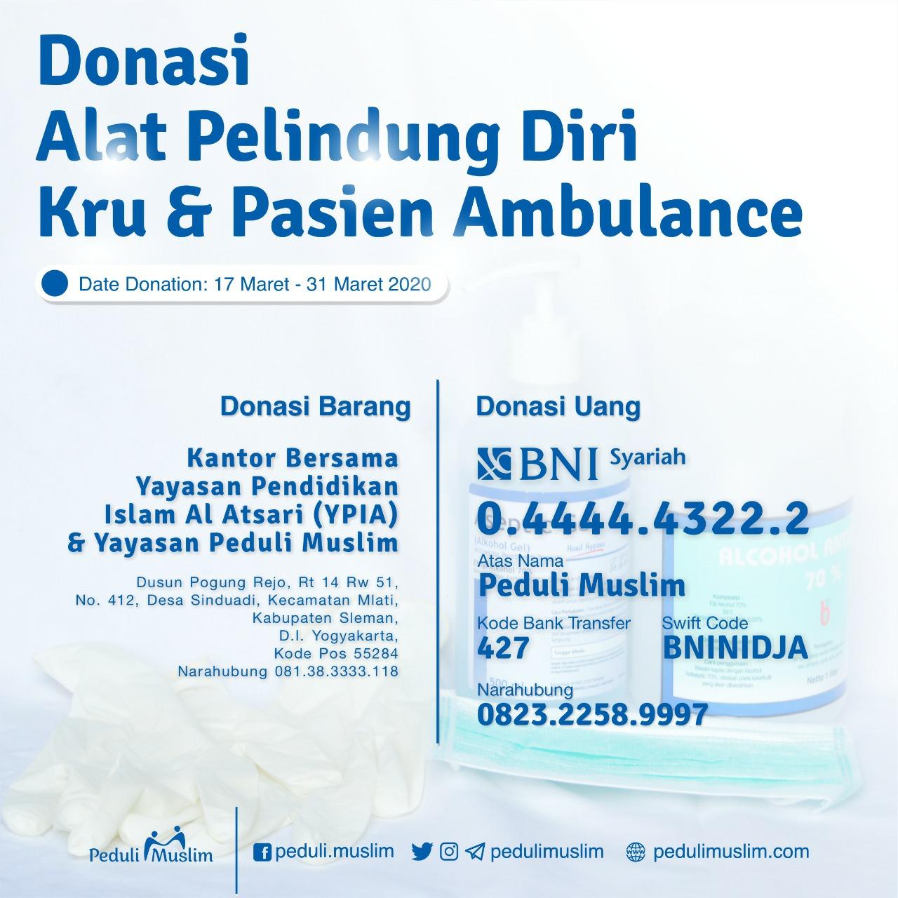 Mari berdonasi Alat pelindung diri kru dan pasien Ambulance Gratis Peduli Muslim