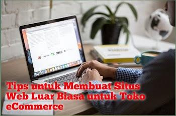 Tips untuk Membuat Situs Web Luar Biasa untuk Toko eCommerce