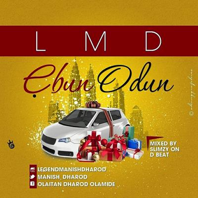 "[MUSIC]: LMD - ""EBUN ODUN"""