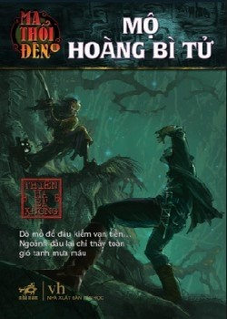 Ma thoi den - Tap 5: Mo Hoang Bi Tu