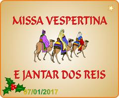 Missa vespertina e Jantar dos Reis