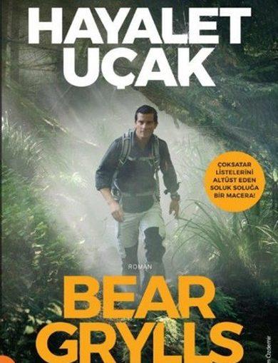 Bear Grylls – Hayalet Uçak e-kitap