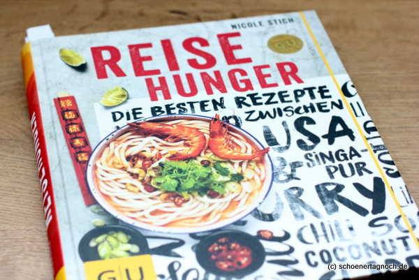 """Kochbuch """"Reisehunger"""" von Nicole Stich"""