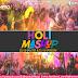 Holi Mashup 2017 - DJ Shanto & DJ Shawon