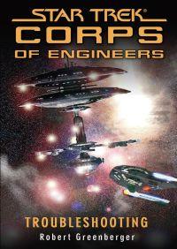 Star Trek: Troubleshooting By Robert Greenberger