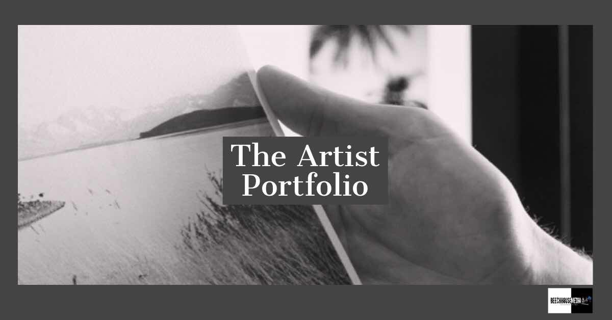 the artist portfolio, creating the perfect portfolio