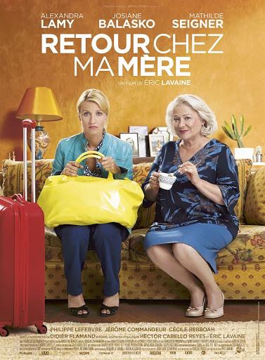 Μαμά, Γύρισα! (Retour Chez ma Mere) Poster