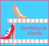 Booking in Heels