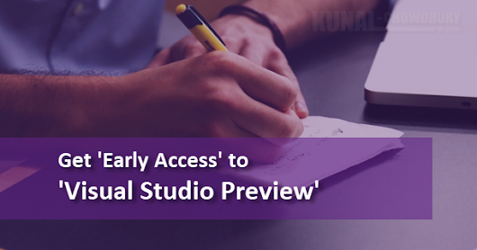 Get early access to 'Visual Studio Preview'