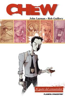 Chew - John Layman - Rob Grillory