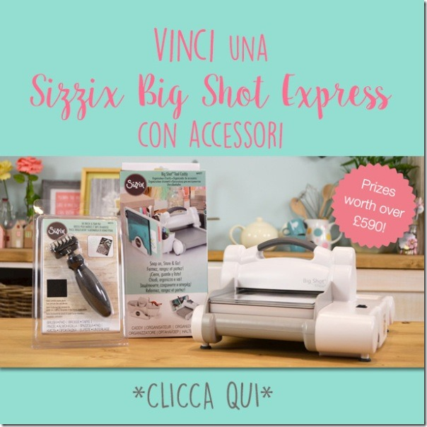 Giveaway Vinci una Big Shot Express
