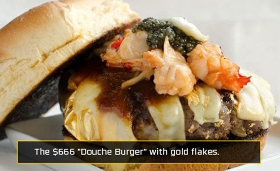$666 Douche Burger with gold flakes - Bitcoin is scam