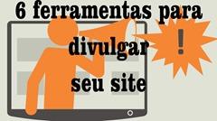 6 ferramentas para divulgar seu blog site