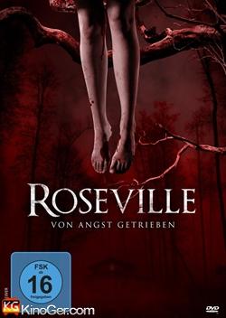 Roseville - Von Angst getrieben (2013)