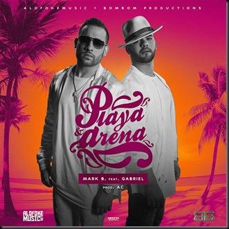 Mark-B-Ft-Gabriel-Playa-y-Arena